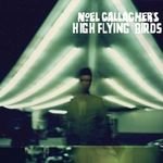 Noel Gallagher's High Flying Birds au un videoclip nou: Dream On