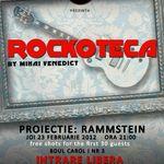 Rockoteca si proiectie Rammstein la The Rock in Iasi