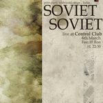 Concert Soviet Soviet in club Control din Bucuresti