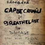 Concert CAP DE CRANIU si BREATHELAST in Damage Club