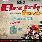 Concert ELECTRIC FENCE in club B52 din Bucuresti