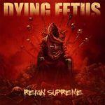 DYING FETUS publica un o piesa noua si coperta noului album