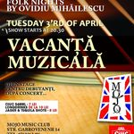 Concert Vacanta Muzicala in club Mojo din Bucuresti