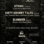 Concert ATOMA, DIRTY GRANNY TALES si SLUMBER sambata la Kruna