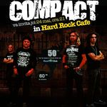 COMPACT concerteaza in Hard Rock Cafe