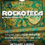 Rockoteca si proiectie IRON MAIDEN in Iasi