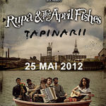 TAPINARII deschid concertul RUPA AND THE APRIL FISHES