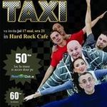 Concert Taxi joi in Hard Rock Cafe din Bucuresti