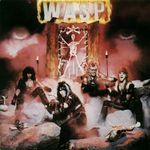 Cum a devenit W.A.S.P.  trupa mea de suflet (Concurs OST FEST)
