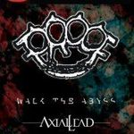 Concert Proof, Walk The Abyss si Axial Lead in Underworld