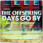 Vezi noul videoclip The Offspring, Days Go By