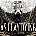 Asculta o noua piesa As I Lay Dying, Cauterize