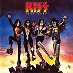 Kiss: Se lanseaza versiunea deluxe a albumului Destroyer
