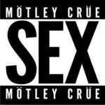 Asculta o noua piesa Motley Crue, Sex