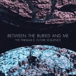 Asculta o noua piesa Between The Buried And Me