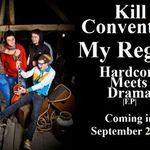 Kill Convention: My Regret (single nou)
