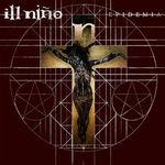 Ill Nino dezvaluie tracklistul noului album