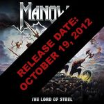 Manowar: lansare digitala & pre-sale pentru The Lord Of Steel (CD & vinyl)