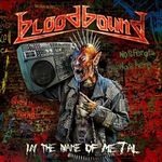 Bloodbound: Metalheads Unite (videoclip cu versuri)