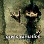 Green Carnation: O trupa care merita atentia noastra