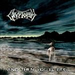 Retrospectiva anilor 2000: Cryptopsy - ...And Then You'll Beg