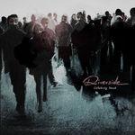 Riverside - Celebrity Touch (piesa noua)