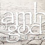XI: Lamb Of God - Resolution (cronica de album)