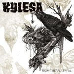 Kylesa - From The Vaults, Vol. 1 (cronica de album)