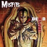 Mistfits lanseaza albumul Dea.d. Alive!