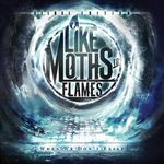 Like Moths To Flames: Learn Your Place (videoclip nou)