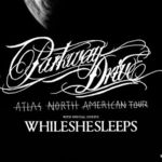 While She Sleeps deschid turneul Parkway Drive