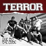 Terror: Live By The Code (videoclip nou)