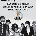 Zdob si Zdub la Hard Rock Cafe: O categorie este SOLD OUT