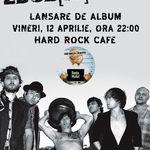 Zdob si Zdub vineri la Hard Rock Cafe: Program plus ultimele informatii