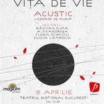 Asculta noul album Vita de Vie - Acustic