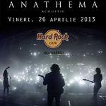 Anathema la Bucuresti: Programul concertului + informatii utile