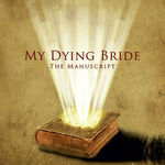 Asculta fragmente de pe noul EP My Dying Bride - The Manuscript