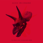 Alice In Chains - The Devil Put Dinosaurs Here (cronica de album)