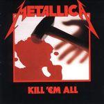 Se implinesc 30 de ani de la lansarea Metallica - Kill Em All