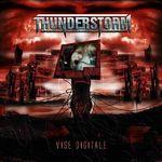 Thunderstorm - Vise Digitale (2007) - cronica de album, partea 1