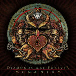 Diamonds Are Forever - Momaentum (EP streaming)