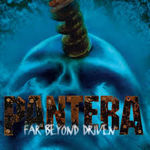 Pantera lanseaza editia aniversara Far Beyond Driven si in format vinil