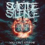 Suicide Silence dezvaluie coperta si tracklist-ul noului album, You Can't Stop Me