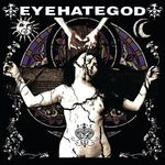 Eyehategod - Eyegategod (full album streaming)