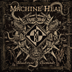Bloodstone & Diamonds, un nou album Machine Head