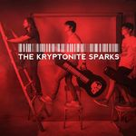 The Kryptonite Sparks - primul clip anul acesta