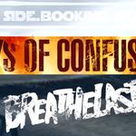 Mini-Tour Days of Confusion si Breathelast:  Impresii post-concerte