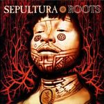 Albumul zilei - Sepultura - Roots