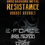 Programul Underground Metal Resistance August Assault in Fabrica