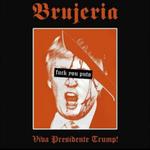 Brujeria au lansat doua piese pentru a sprijini campania lui Trump